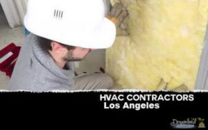 Tips on Choosing The Best HVAC Contractors in Los Angeles