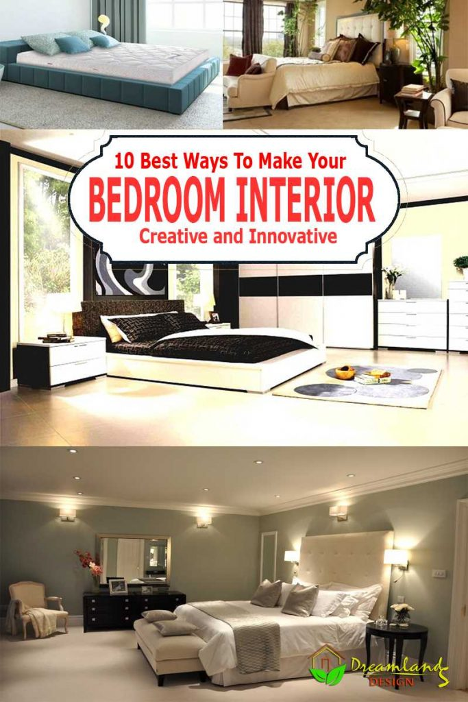 How to Make Your Bedroom Interior Creative and Innovative