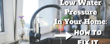 Featured of How to Fix Low Water Pressure in House