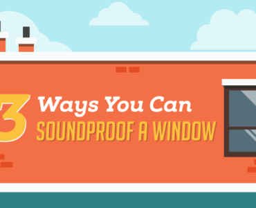 Featured 3 Ways You Can Soundproof a Window (Infographic)
