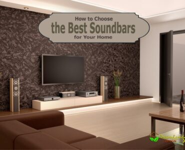 Featured image - How to Choose the Best Soundbars for Your Home