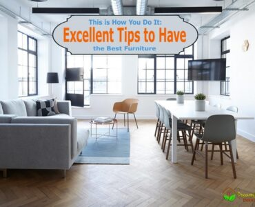 Featured Excellent Tips to Have the Best Furniture