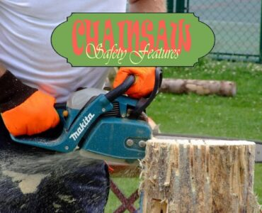 Featured image - Safety Features of a Chainsaw