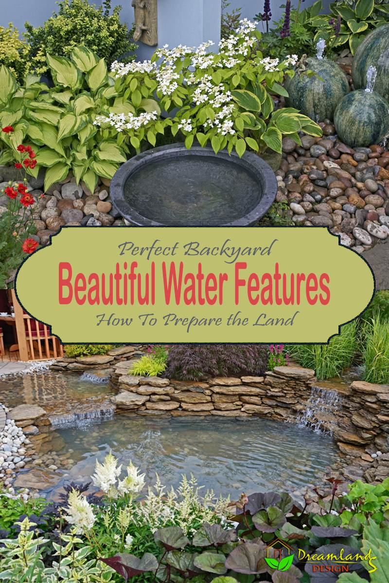 IMG Key Steps on How To Prepare The Land For a Beautiful Backyard Water Features