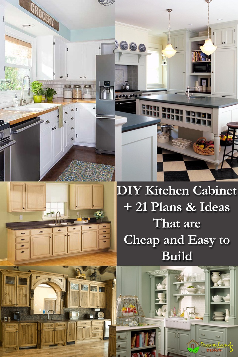 DIY Kitchen Cabinet Plans + 21 Plans & Ideas That are Cheap & Easy to Build