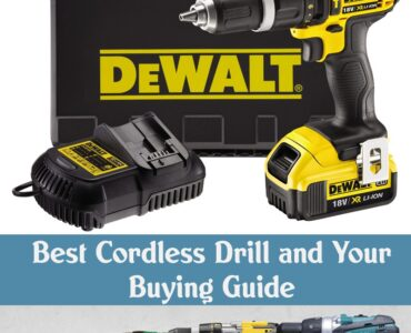Featured of Best Cordless Drill and Your Buying Guide