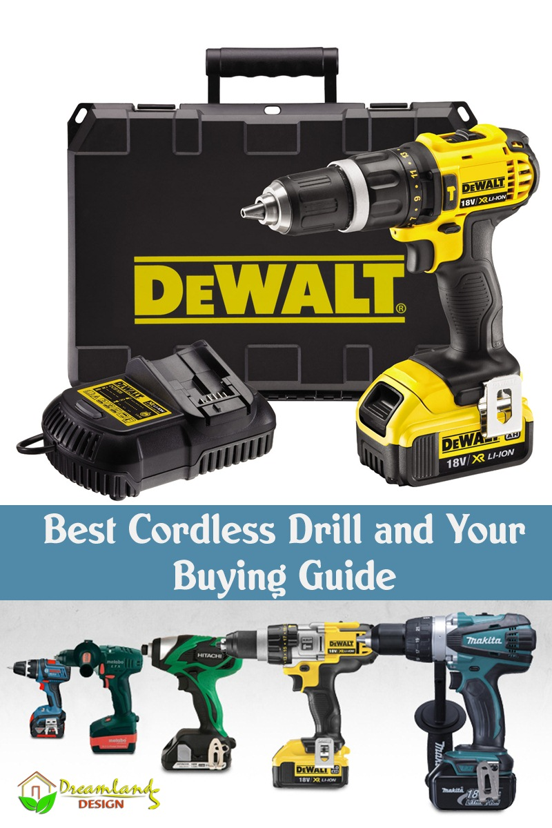 Best Cordless Drill and Your Buying Guide
