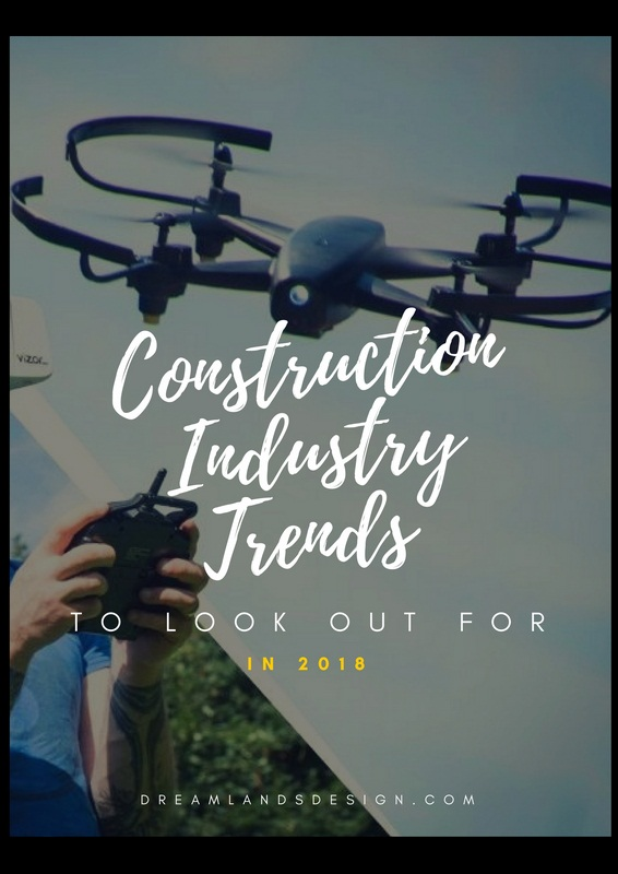 5 Construction Industry Trends to Look Out for in 2018