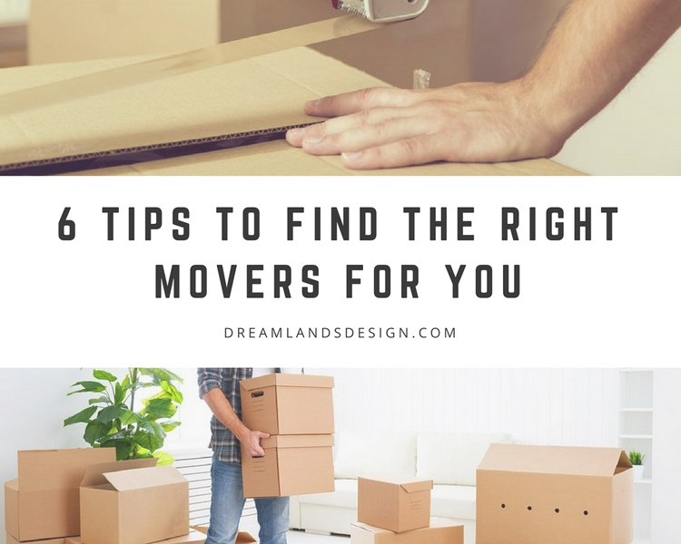6 Tips to Find the Right Movers for You