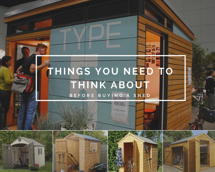 Things You Need to Think About Before Buying a Shed