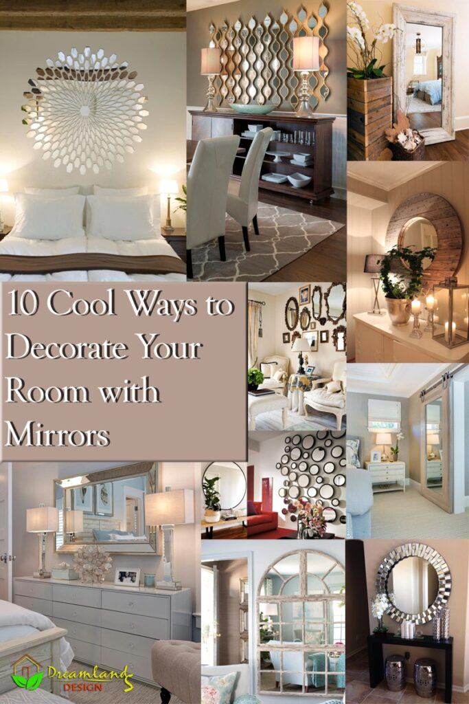 10 Cool Ways to Decorate Your Room with Mirrors