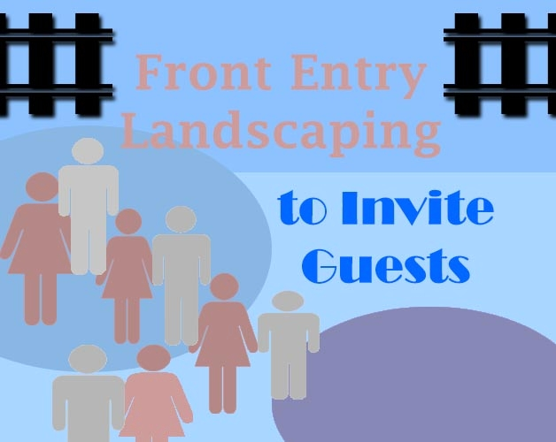 Front Entry Landscaping to Invite Guests