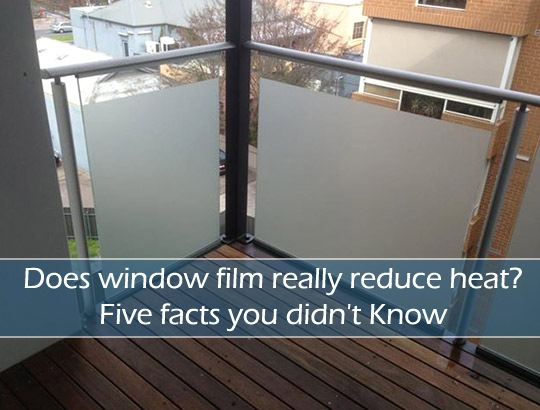 Does Window Films Really Reduce Heat