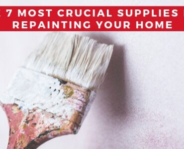 Featured image - 7 Supplies You Need to Repaint Your Home