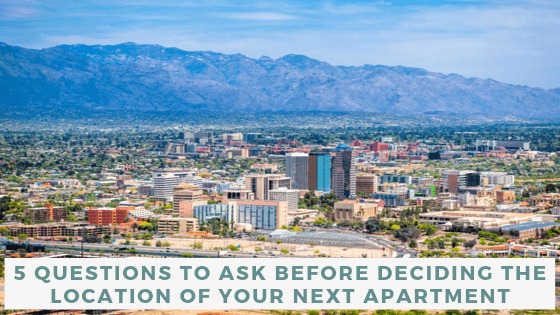image - 5 Questions to Ask Before Deciding the Location of Your Next Apartment