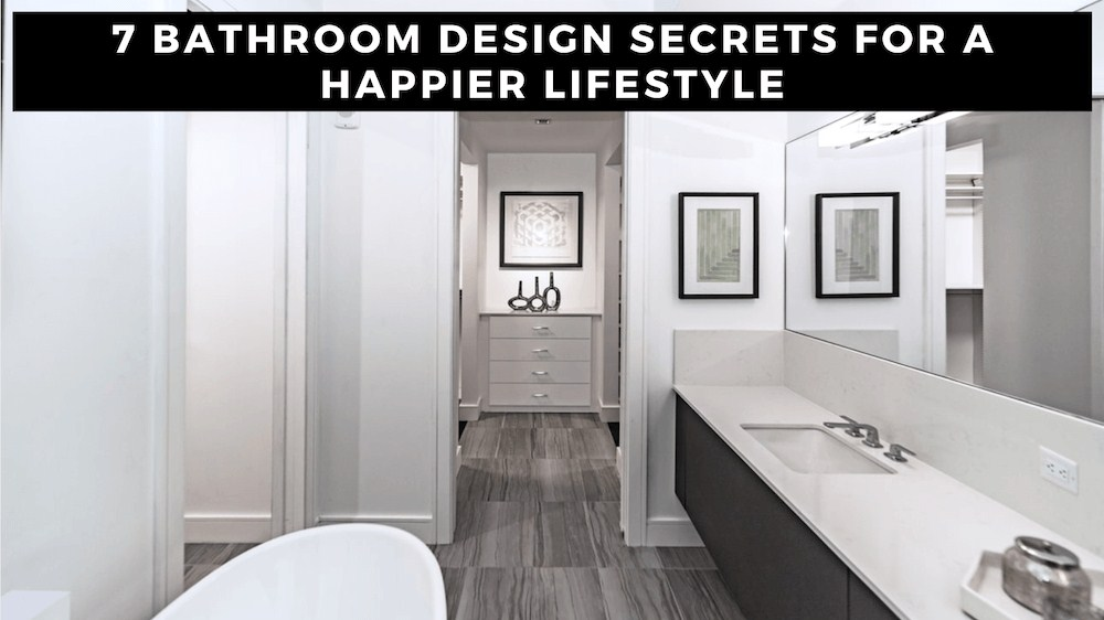 image - 7 Bathroom Design Secrets for a Happier Lifestyle