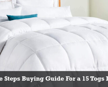 Featured image - Three Steps Buying Guide for a 15 Togs Duvet