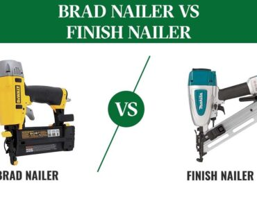 featured image - Finish Nailer vs. Brad Nailer, what are the Differences?